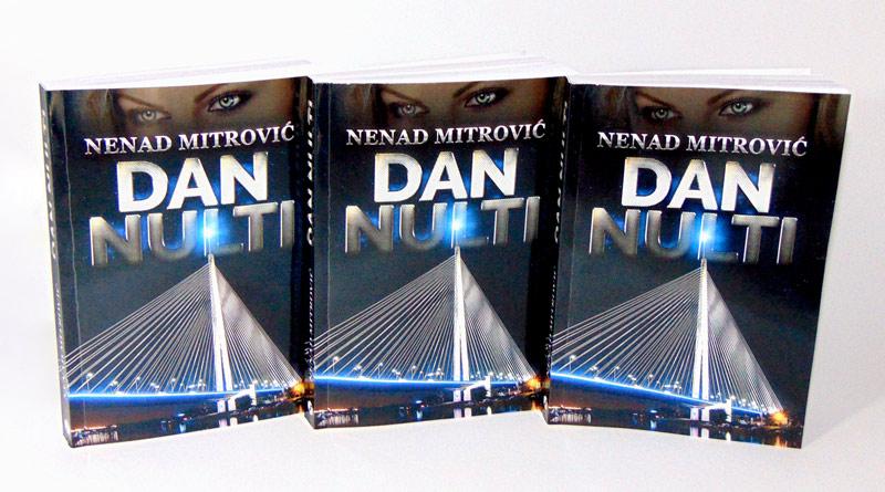 Roman Dan Nulti autor Nenad Mitrovic